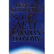 The Next Canadian Economy