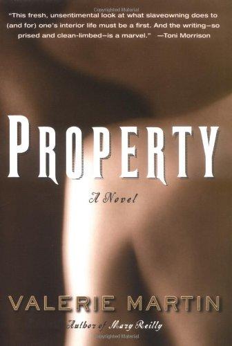 Property: A Novel