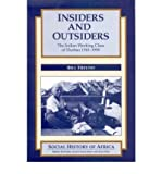 img - for Insiders and Outsiders: Indian Working Class of Durban, 1910-90 (Social History of Africa) book / textbook / text book