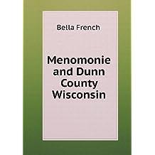 Menomonie and Dunn County Wisconsin