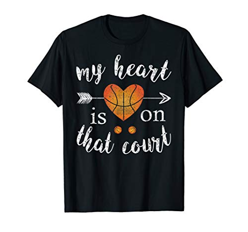 My Heart Is On That Court Women Basketball Shirt For Mom