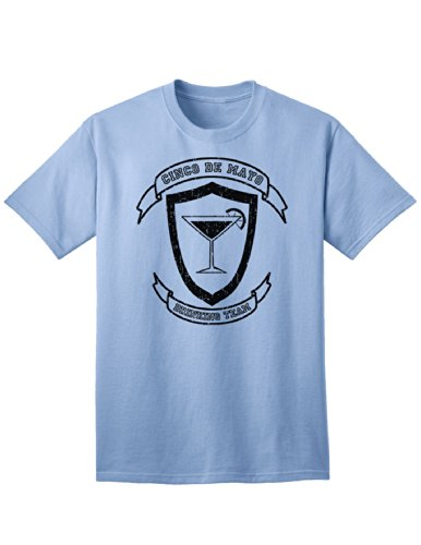 Cinco de Mayo Drinking Team Adult T-Shirt - Light-Blue - 4XL (Team T-shirt Light Drinking)