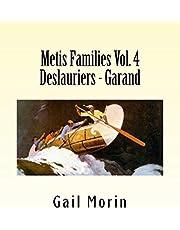 Metis Families Volume 4 Deslauriers - Garand