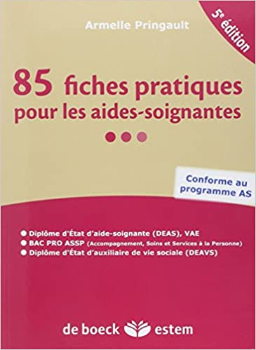 Lire un 85 fiches pratiques pour les aides-soignantes pdf, epub ebook