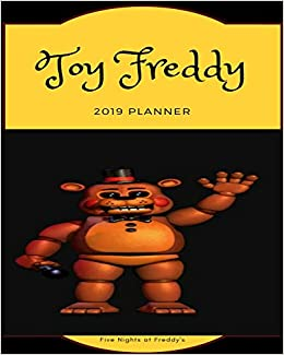 Descargar Desde Utorrent Toy Freddy 2019 Planner Five Nights At Freddy's): Calendar, Journal, Diary Kindle A PDF