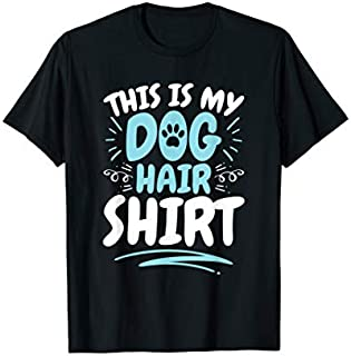 This Is My Dog Hair  - Pet Sitter Dog Groomer T-shirt | Size S - 5XL