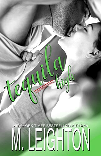 Tequila High (100 Proof Book 1) (English Edition)