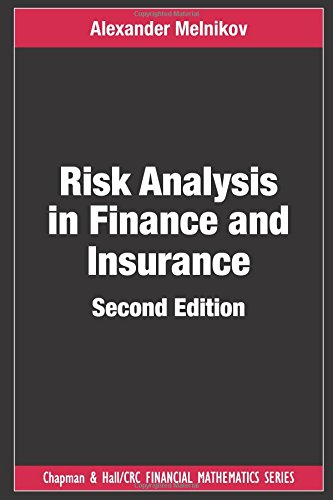 Risk Analysis in Finance and Insurance (Chapman and Hall/CRC Financial Mathematics Series)