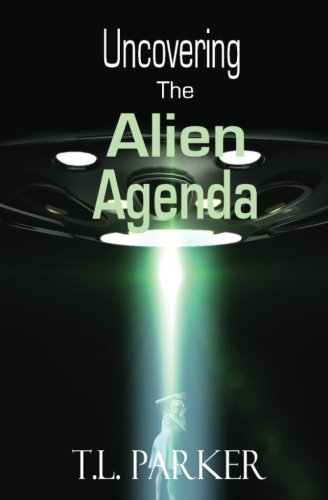 Uncovering The Alien Agenda: UFOs and Alien Abduction ...