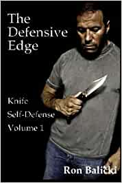 The Defensive Edge Knife Self Defense Volume 1: Amazon.es ...