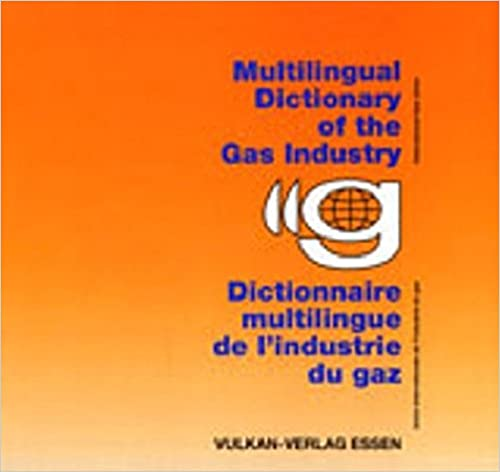 Multilingual Dictionary of the Gas Industry