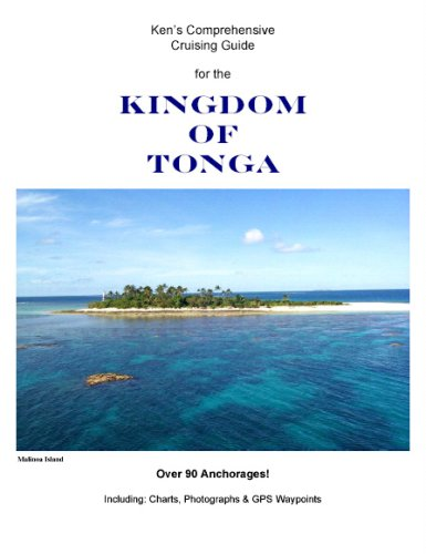 Ken's Comprehensive Cruising Guide for the Kingdom of Tonga