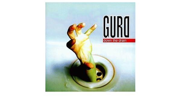 Gurd down the drain by gurd amazon. Com music.
