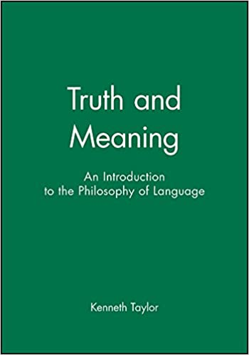 Book Truth and Meaning: An Introduction to the Philosophy of Language