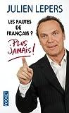 Les fautes de français ? Plus jamais !
