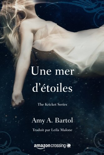 Une mer d'étoiles (The Kricket Series) (French Edition)
