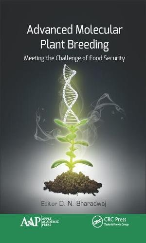 Advanced Molecular Plant Breeding: Meeting the Challenge of Food Security