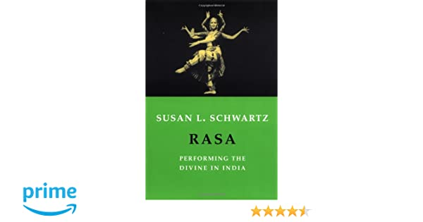 Amazon rasa performing the divine in india 9780231131452 amazon rasa performing the divine in india 9780231131452 susan schwartz books fandeluxe Image collections
