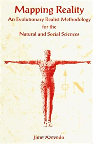 Mapping reality: an evolutionary realist methodology for the natural and social sciences