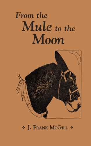 (From the Mule to the Moon)