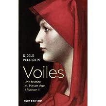 Voiles: Une histoire du Moyen Âge à Vatican II