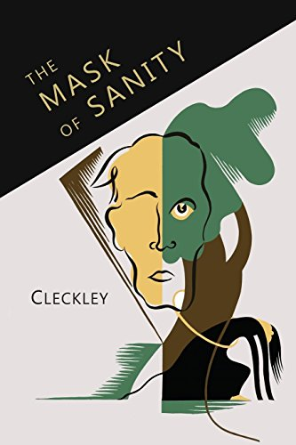 (The Mask of Sanity: An Attempt to Clarify Some Issues about the So-Called Psychopathic Personality)
