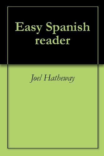 Easy spanish reader kindle edition by joel hatheway reference easy spanish reader by hatheway joel fandeluxe Gallery