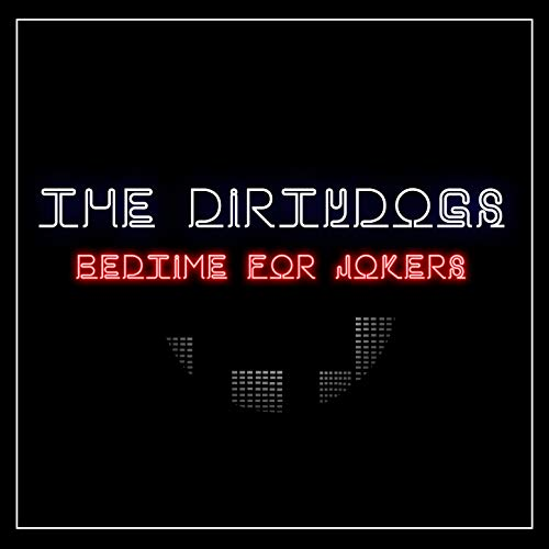 Bedtime for Jokers (Dirtydog)