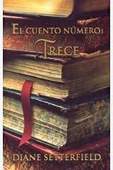 El Cuento Numero Trece Paperback