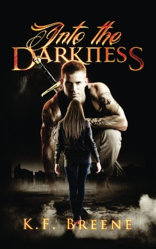 book cover of Into The Darkness