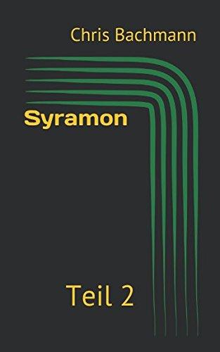 Syramon: Teil 2