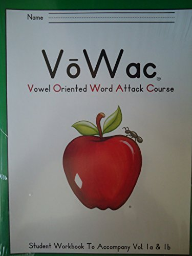 Vowac (Vowel Oriented Word Attack Course) Student Workbook to Accompany Vol. 1a & 1b. Item W-1-z