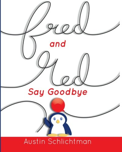 Download Fred & Red: Say Goodbye ebook
