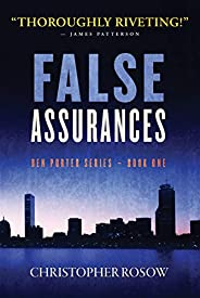 False Assurances: Ben Porter Series - Book One