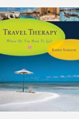 Travel Therapy: Where Do You Need to Go? Paperback