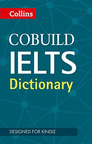 COBUILD IELTS Dictionary (Collins English for IELTS) - Kindle