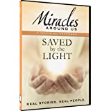 Miracles Around Us: Volume Two - Saved By The Light