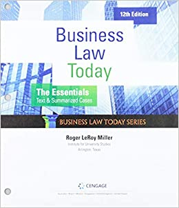 Business Law Today, The Essentials: Text and Summarized Cases