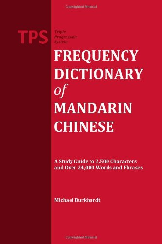 TPS Frequency Dictionary of Mandarin Chinese (Dictionary Chinese Frequency)