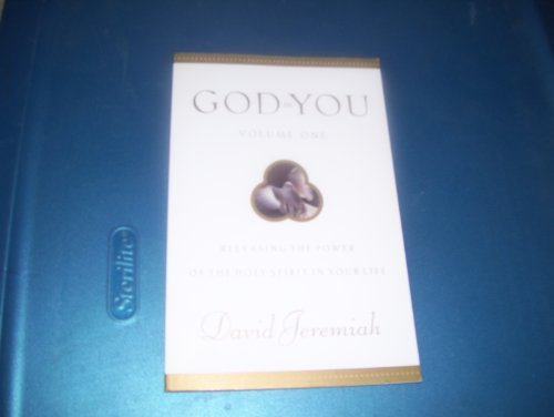 God in You, Volume One: Releasing the Power of the Holy Spirit in Your Life