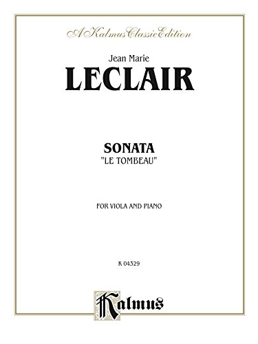 Sonata Leclair (Sonata Le Tombeau: For Viola and Piano: 0 (Kalmus Edition))