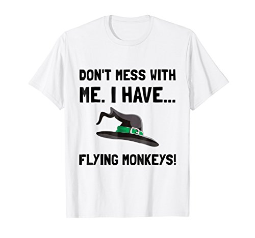 - I Have Flying Monkeys Funny T-Shirt