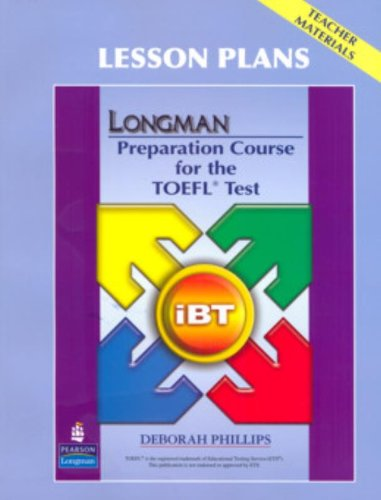 Longman Preparation Course for the TOEFL Test: iBT - Lesson Plans