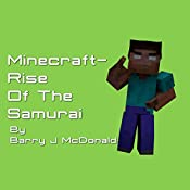 Minecraft®TM: Rise of the Samurai: Barry J McDonald Series, Book 7 | Barry J. McDonald