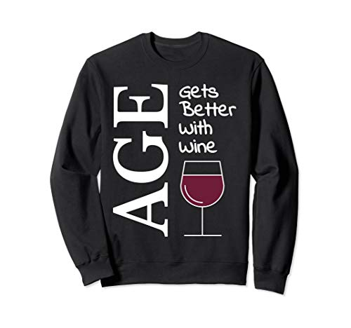 Age Gets Better With Wine (Age Gets Better With Wine Shirt)
