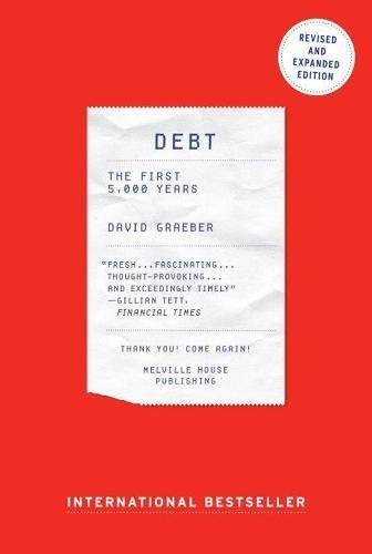 Debt   Updated And Expanded  The First 5 000 Years