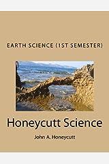Earth Science Workbook (1st Semester): Honeycutt Science Paperback