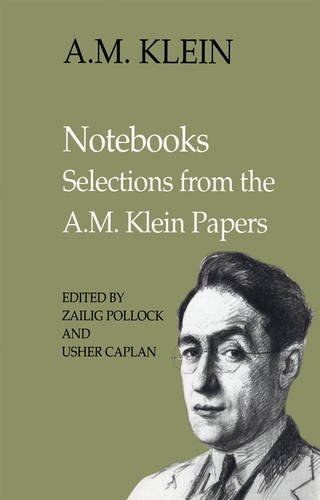 Notebooks: Selections from the A.M. Klein Papers (Heritage) (Heritage Studies Notebook)