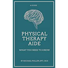 Physical Therapy Aide: What You Need to Know