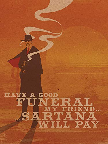 Have a Good Funeral, My Friend, Sartana Will ()